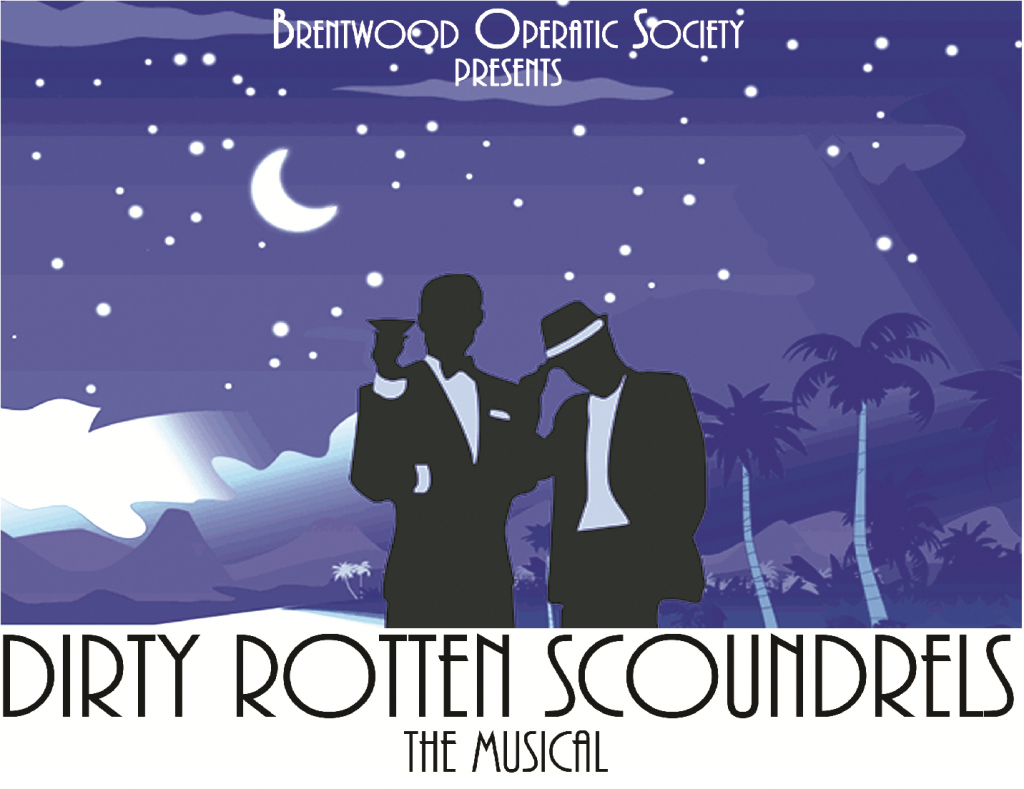 Dirty Rotten Scoundrels The Musical | Brentwood Operatic Society | Brentwood Theatre