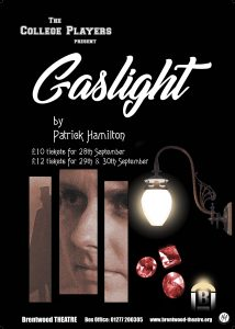 Gaslight | The College players | Brentwood Theatre