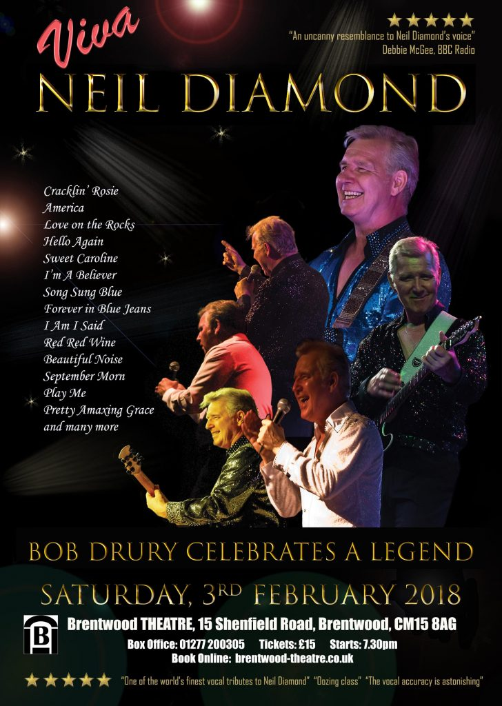 Bob Drury's VIVA NEIL DIAMOND   Brentwood Theatre