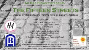 Ad Hoc Players present The Fifteen Streets | Brentwood Theatre| April 2018