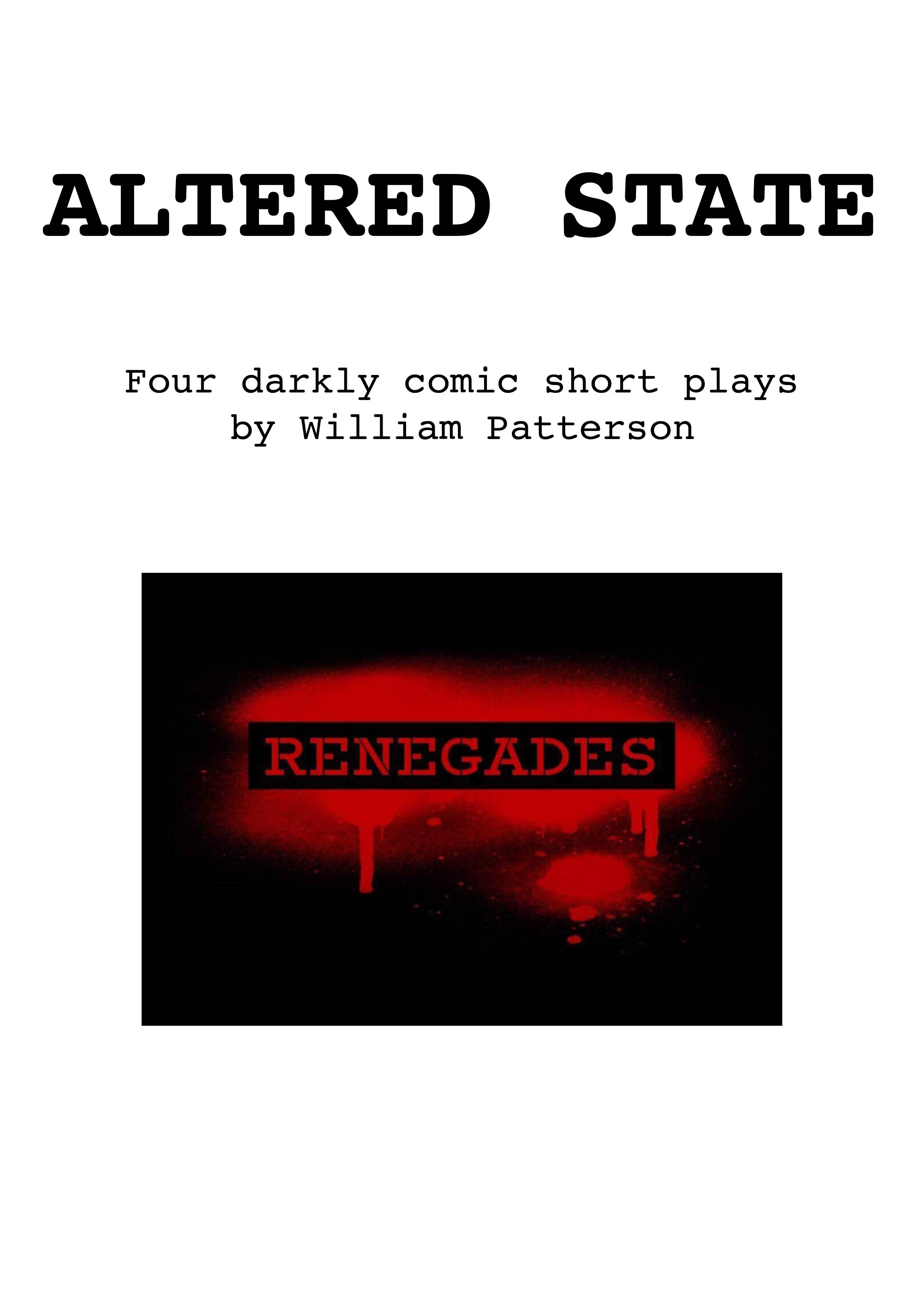 Altered State | Renegades Theatre Company | Brentwood Theatre