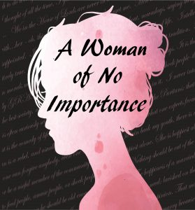 A Woman of no Importance | DOT Productions | Brentwood Theatre