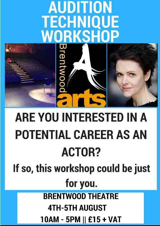 Audition Technique Workshop | Brentwood Arts | Brentwood Theatre