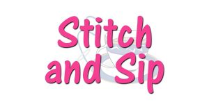 Stitch and Sip